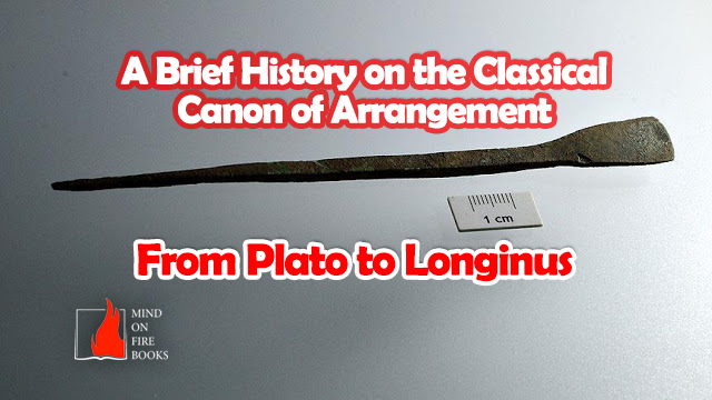 From Plato to Longinus: A Brief History on Writing and Arrangement