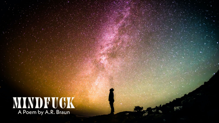 MindFuck: A Poem by A.R. Braun