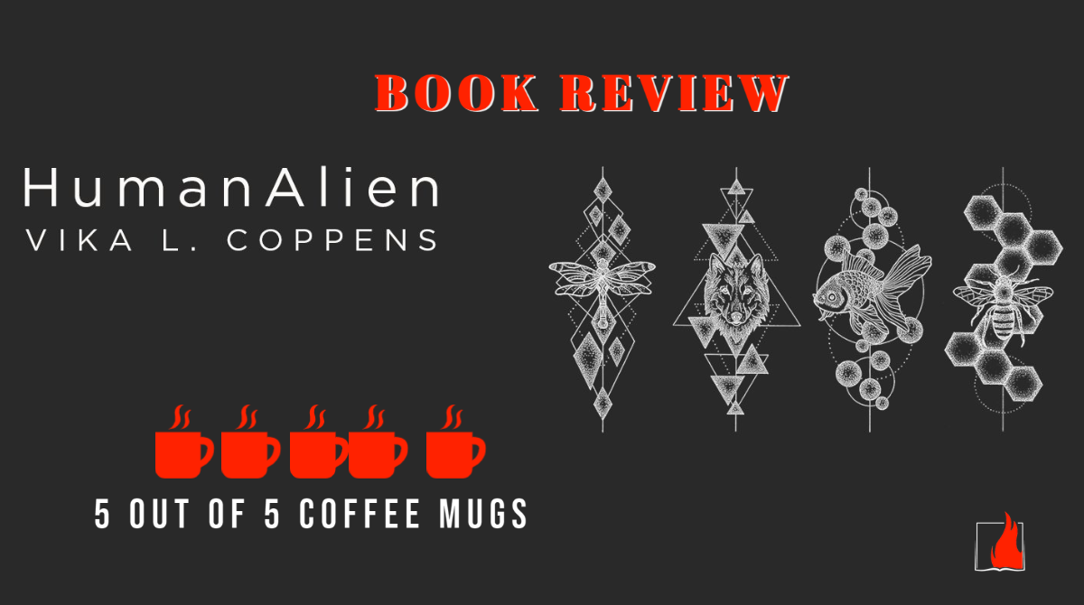 """Book Review of """"Human Alien"""" by Vika L. Coppens"""