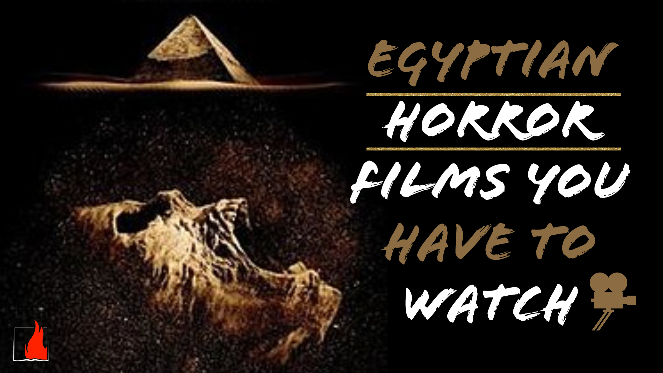 Egyptian Horror Films You Have to Watch!