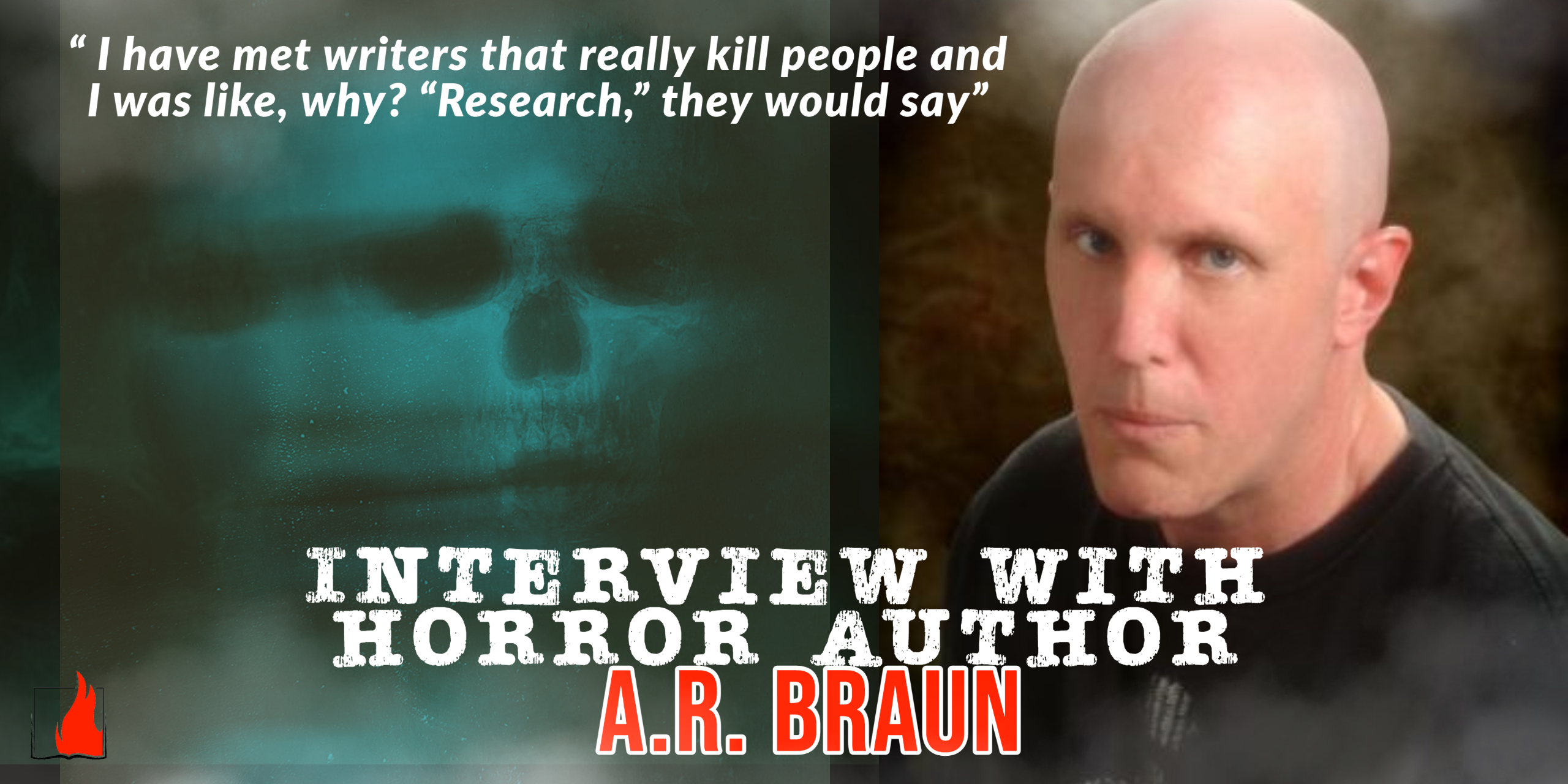 How to Write Dark Fiction: Interview with Horror Author A.R. Braun